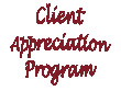 Join Our Client Appreciation Progam